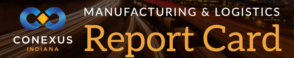 Manufacturing and Logistics National Report, Sponsored by Conexus Indiana